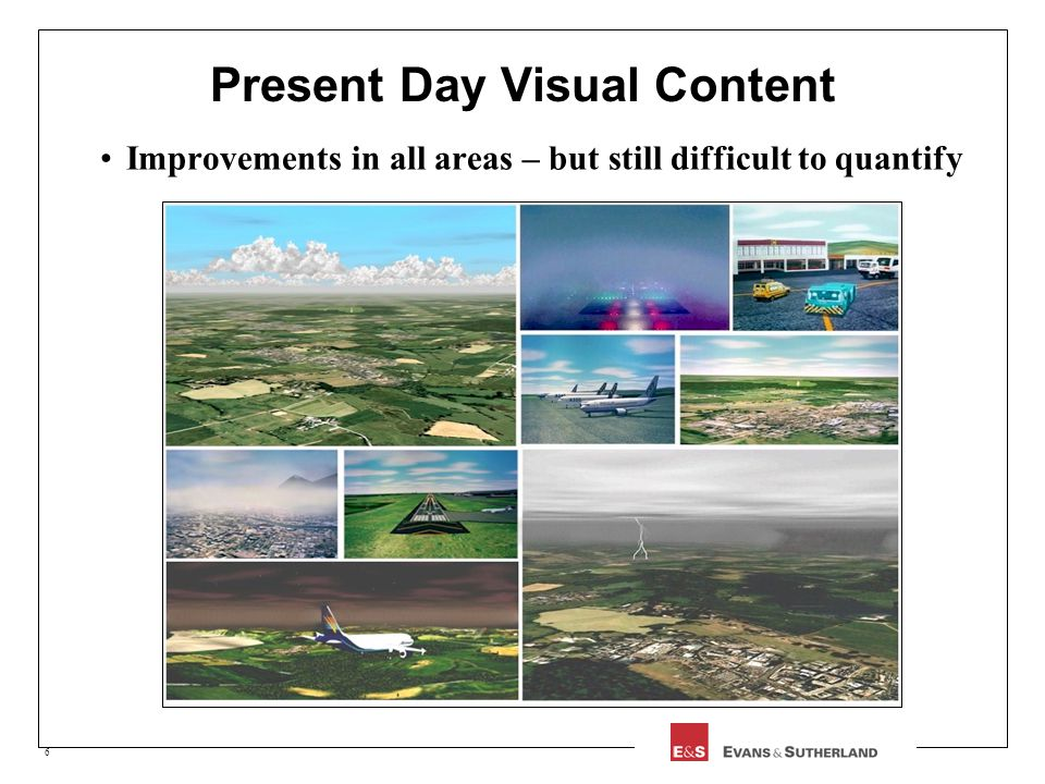 6 Present Day Visual Content Improvements in all areas – but still difficult to quantify