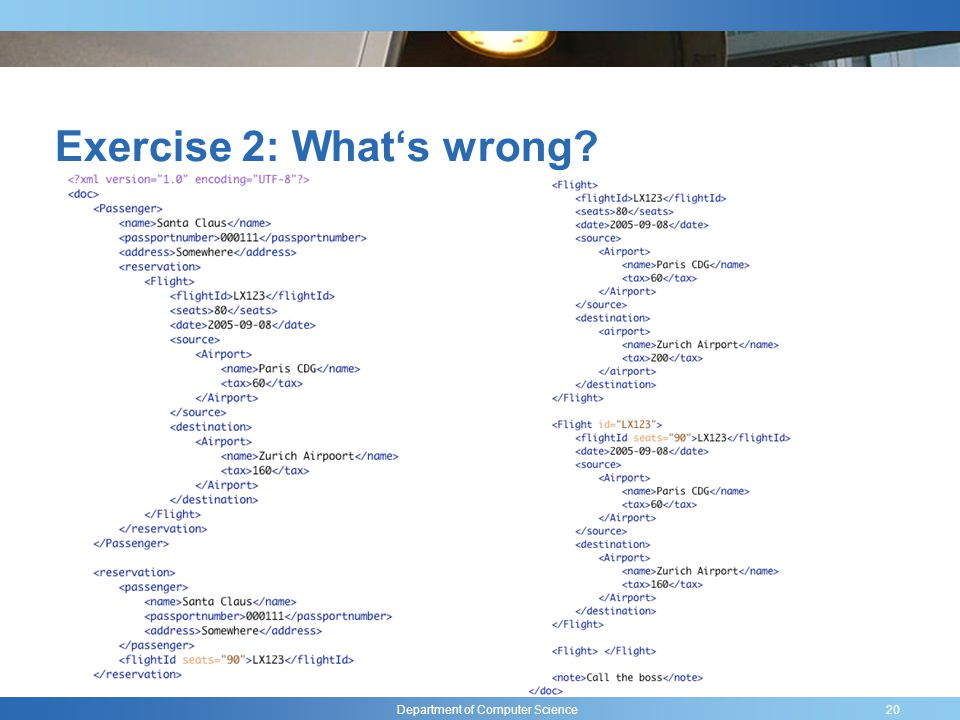 Department of Computer Science Exercise 2: Whats wrong 20