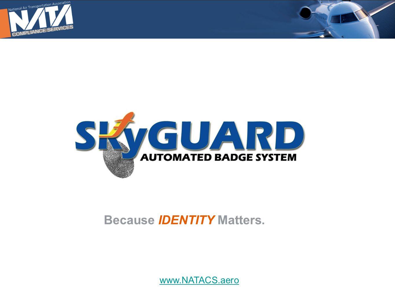 www.NATACS.aero Because IDENTITY Matters.