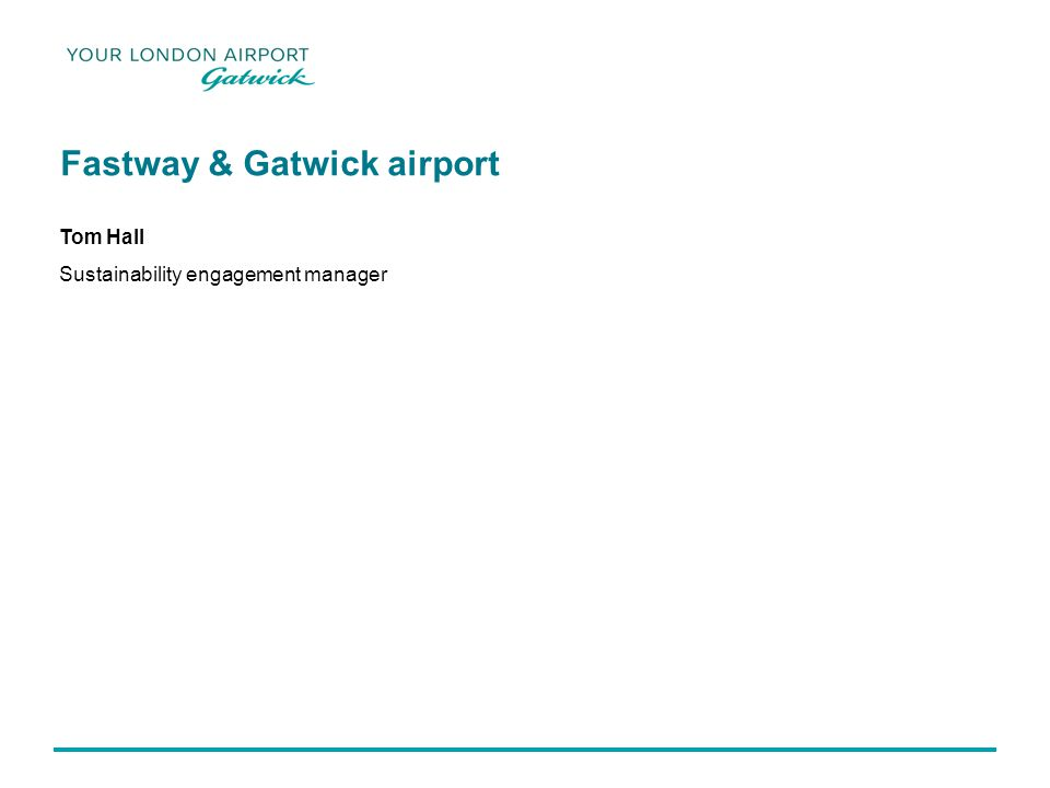 Today Key facts about Gatwick Strategic overview Working with Metrobus Future developments