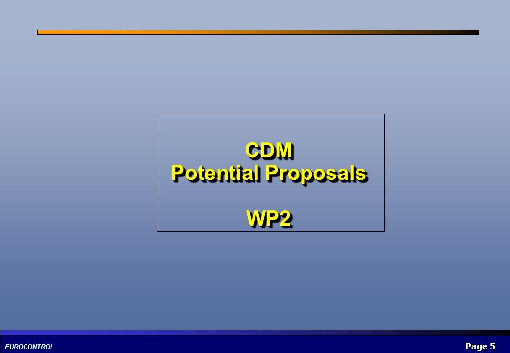 EUROCONTROL Page 5 CDM Potential Proposals WP2