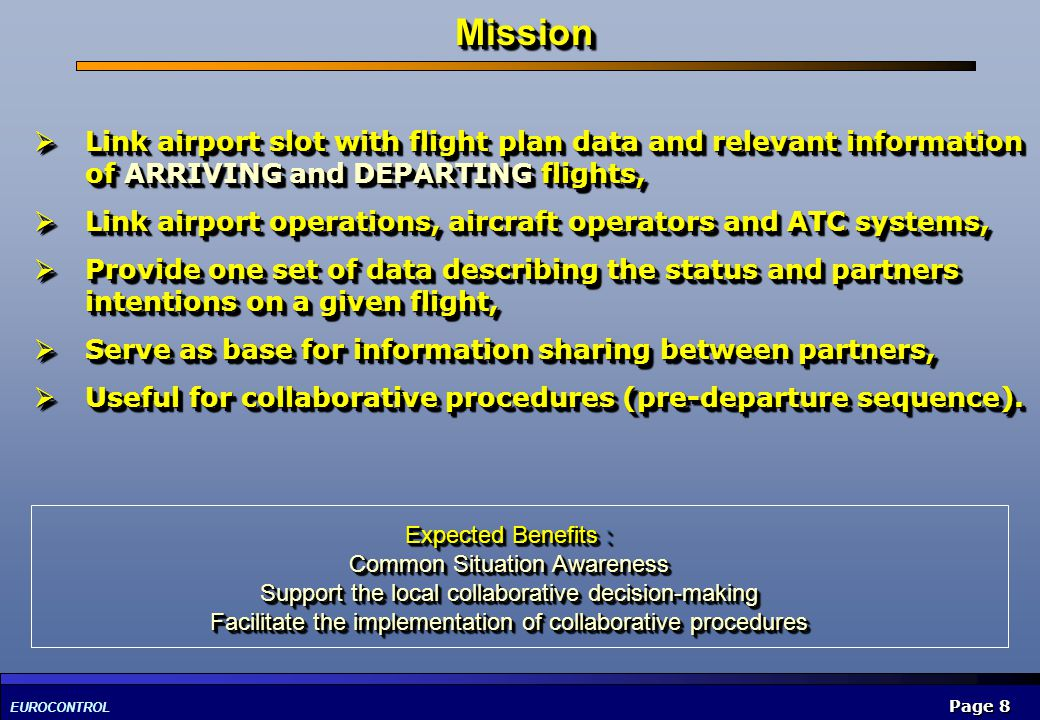 EUROCONTROL Page 19 Specify exchange between CFMU and Airport CDM, Specify exchange in the context of: LDT.