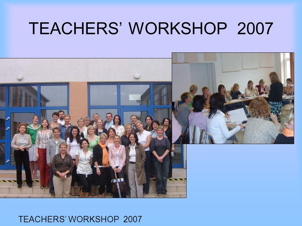 TEACHERS WORKSHOP 2007