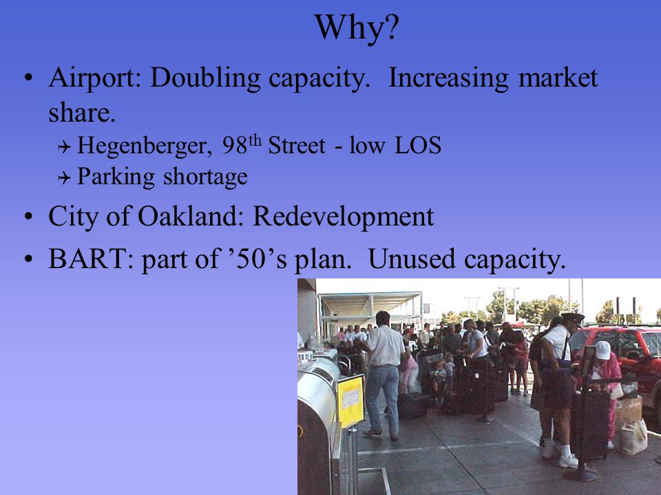Why. Airport: Doubling capacity. Increasing market share.