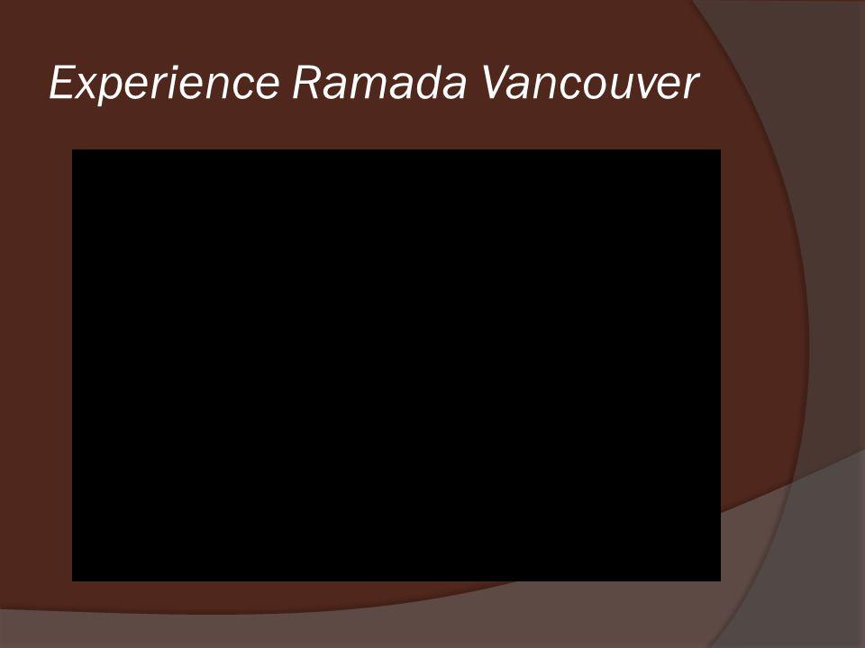 Experience Ramada Vancouver