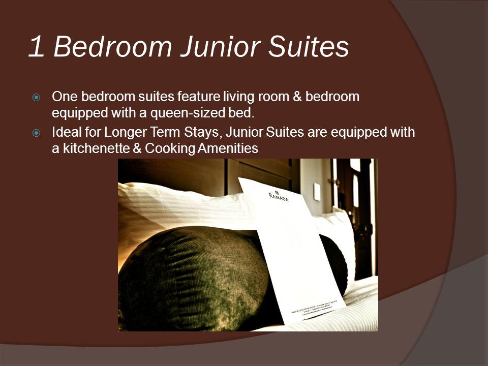 1 Bedroom Junior Suites One bedroom suites feature living room & bedroom equipped with a queen-sized bed.