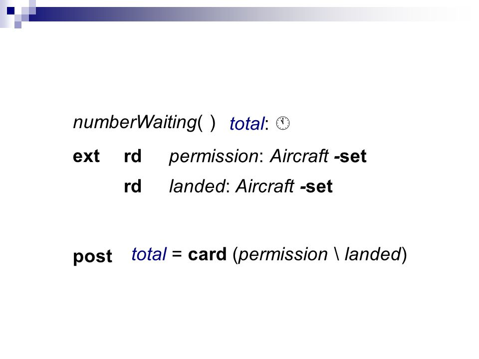numberWaiting( ) ext pre post total: permission: Aircraft -set landed: Aircraft -set rd rd card (permission \ landed)total =