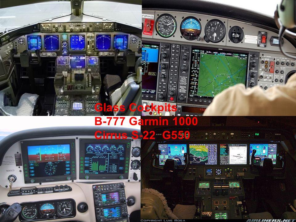 Glass Cockpits B-777 Garmin 1000 Cirrus S-22 G550
