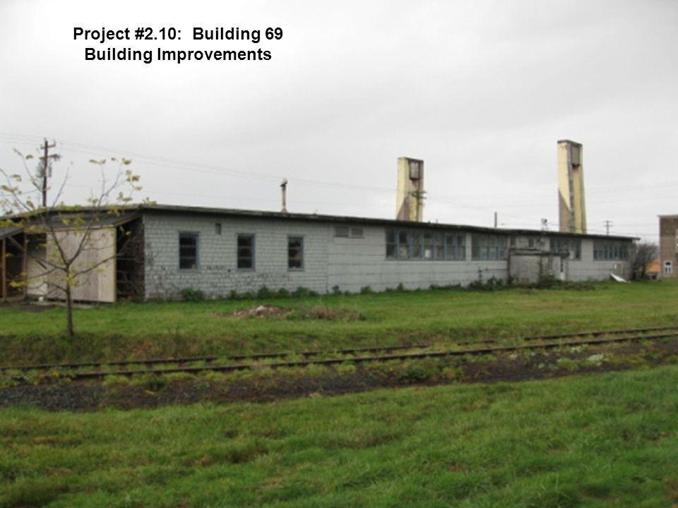 Project #2.10: Building 69 Building Improvements