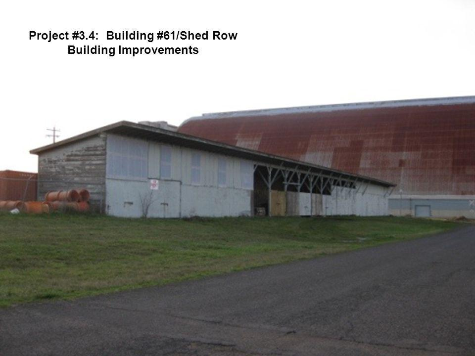 Project #3.4: Building #61/Shed Row Building Improvements
