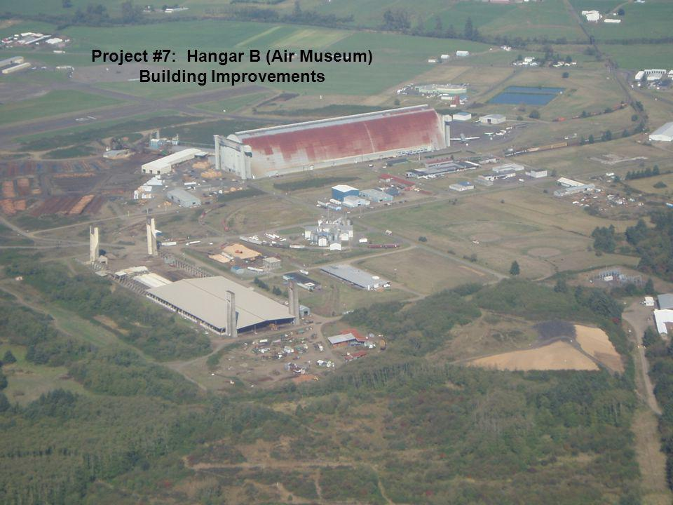 Project #7: Hangar B (Air Museum) Building Improvements