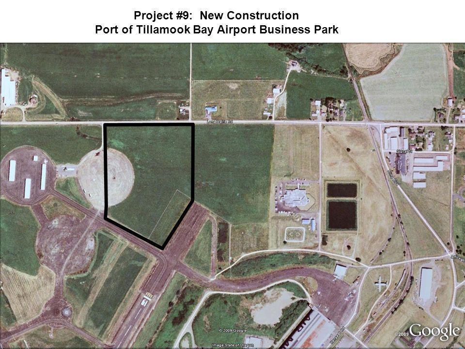 Project #9: New Construction Port of Tillamook Bay Airport Business Park