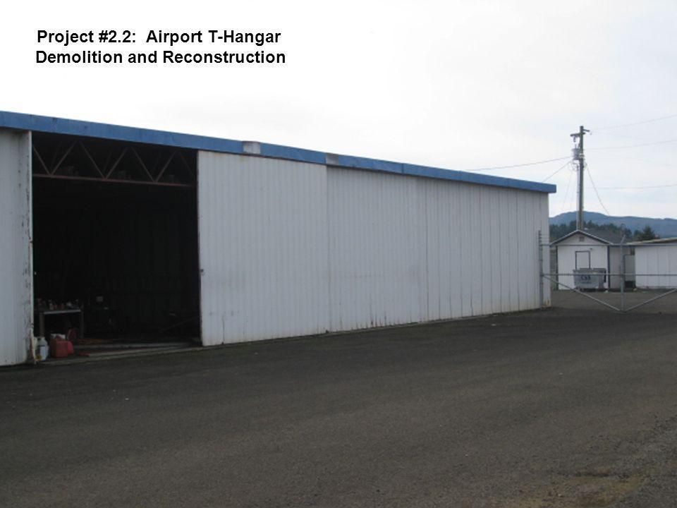 Project #2.2: Airport T-Hangar Demolition and Reconstruction