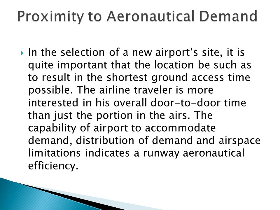 In the selection of a new airports site, it is quite important that the location be such as to result in the shortest ground access time possible.