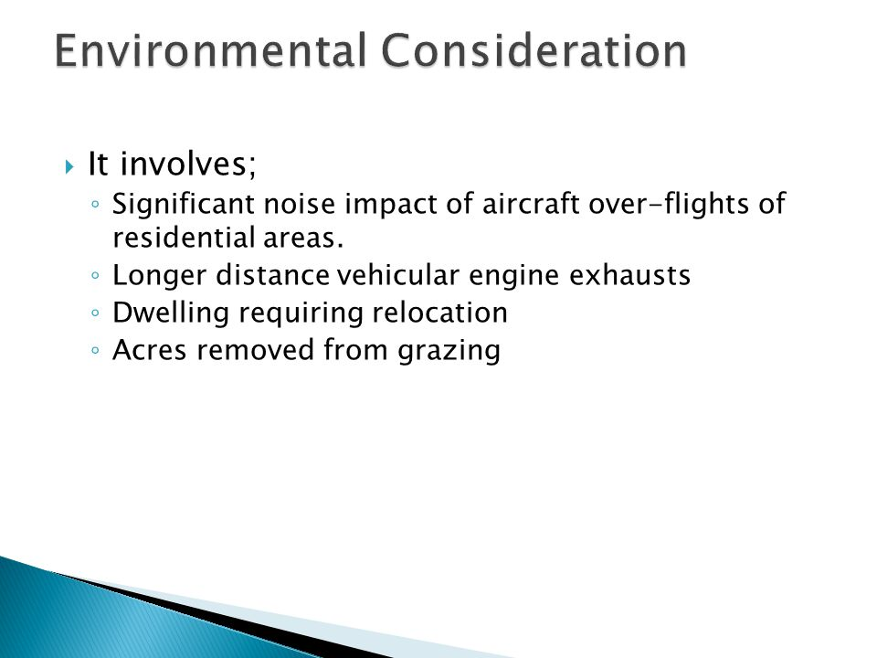 It involves; Significant noise impact of aircraft over-flights of residential areas.