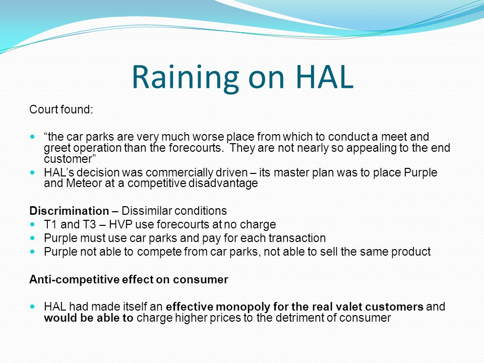 Raining on HAL Court found: the car parks are very much worse place from which to conduct a meet and greet operation than the forecourts.