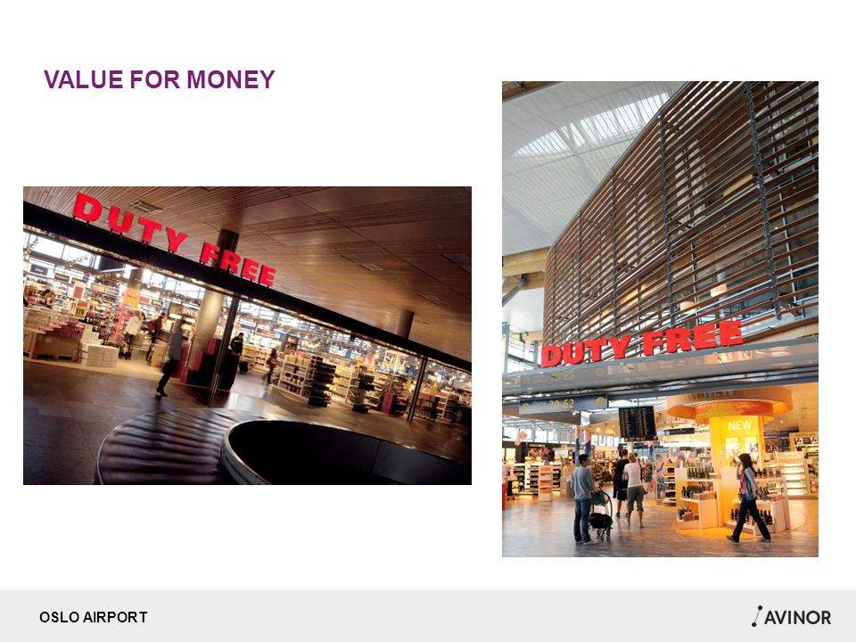 OSLO AIRPORT VALUE FOR MONEY