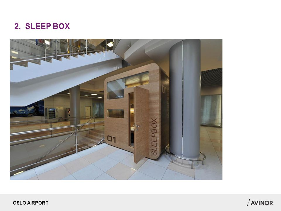 OSLO AIRPORT 2. SLEEP BOX