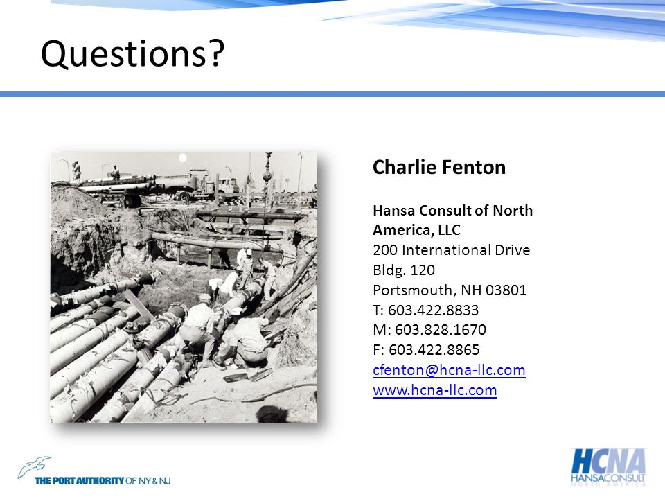 Questions? Charlie Fenton Hansa Consult of North America, LLC 200 International Drive Bldg. 120 Portsmouth, NH 03801 T: 603.422.8833 M: 603.828.1670 F