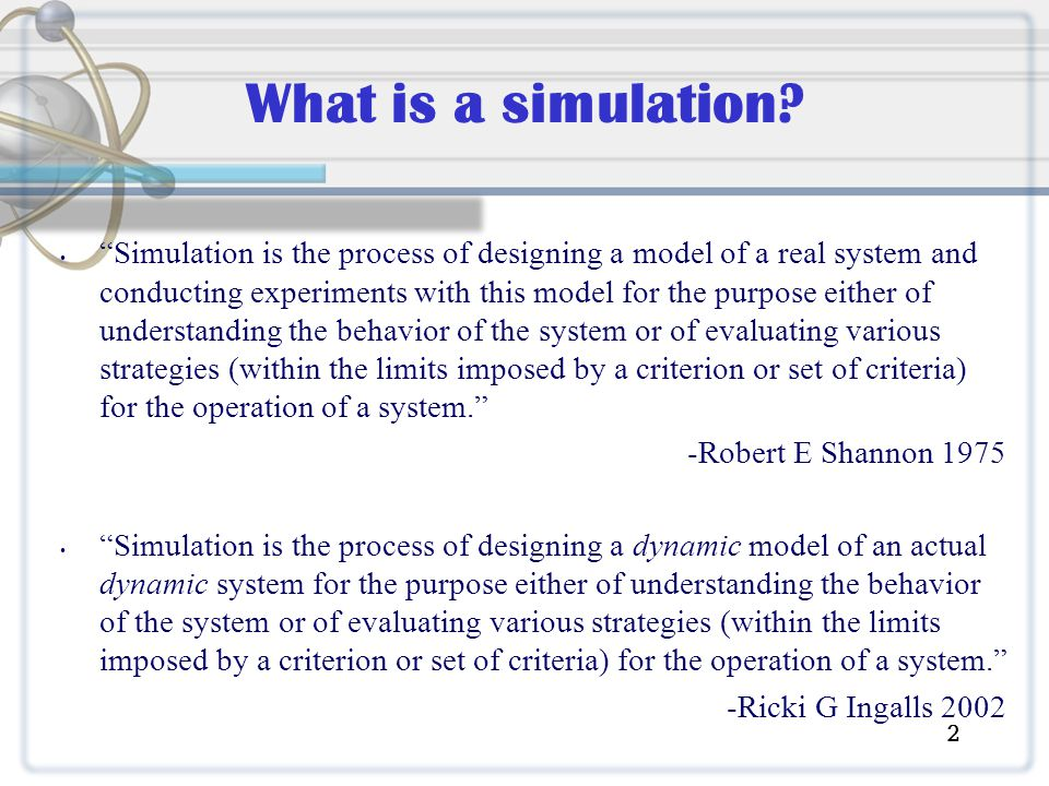 What types of simulation are there? 3