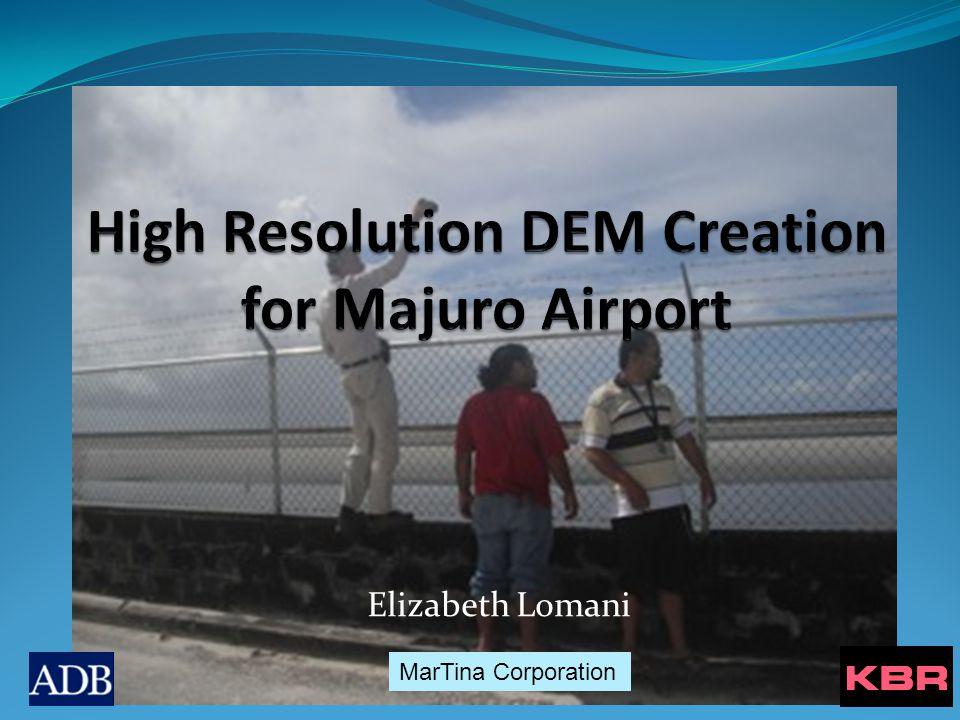 Airport Background 1.Majuro, Marshall Islands 2. Elevation: 2 meters 3.