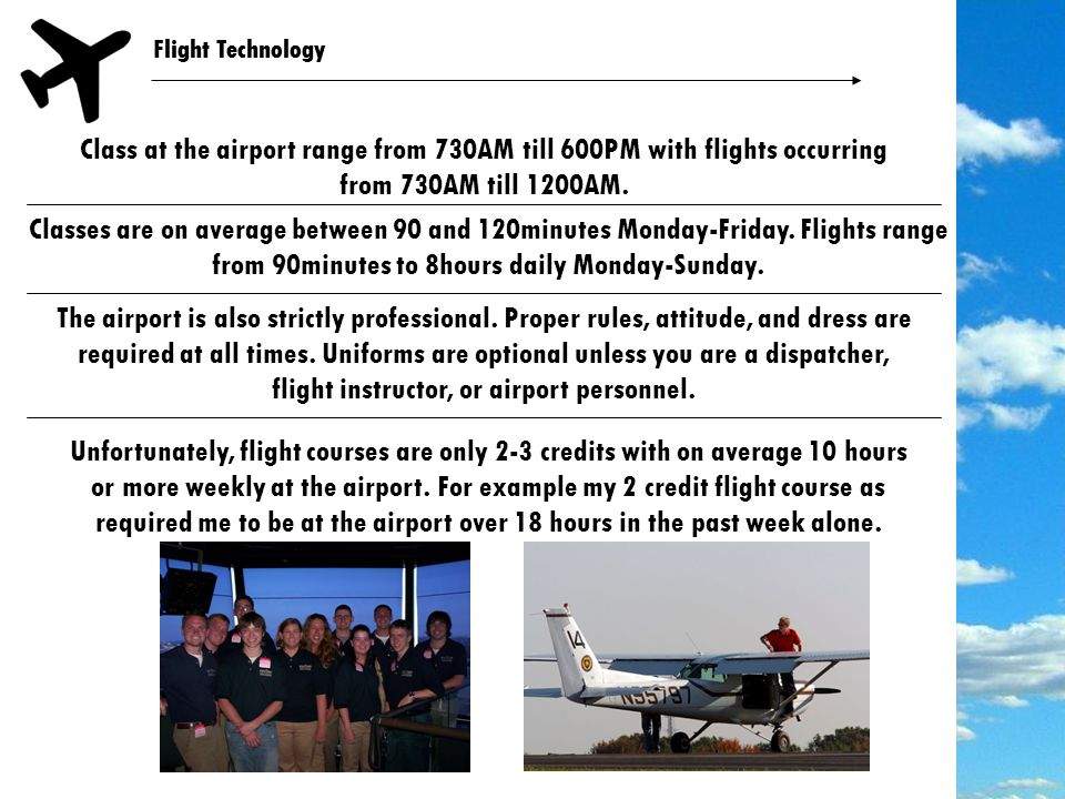 Flight Technology We have one 4000x60 foot runway The airport is an approved FAA Part 61 operator.