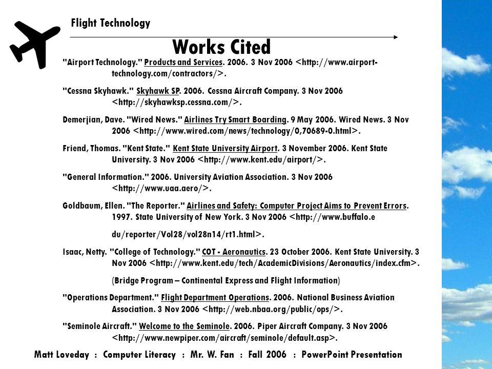 Flight Technology Works Cited Matt Loveday : Computer Literacy : Mr.