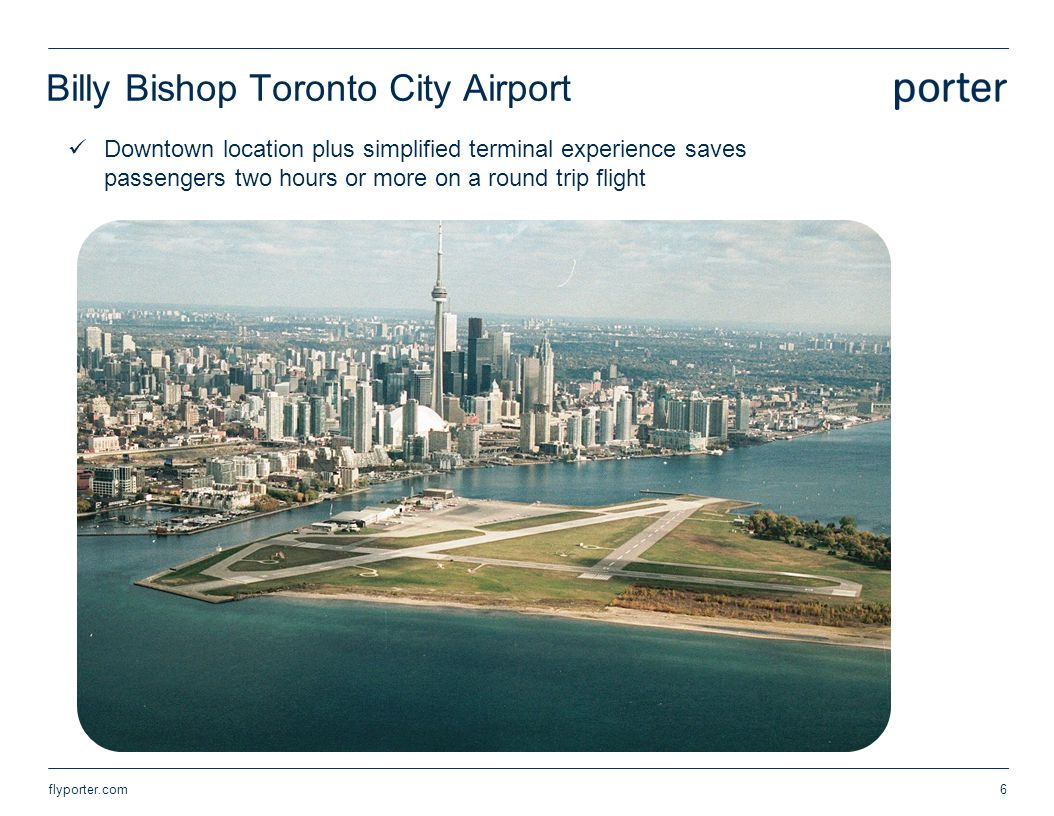 Billy Bishop Toronto City Airport Downtown location plus simplified terminal experience saves passengers two hours or more on a round trip flight flyp