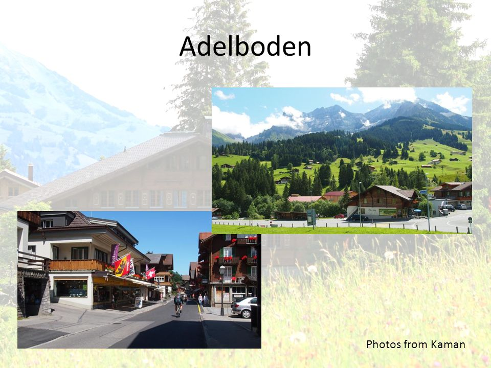 Adelboden Photos from Kaman