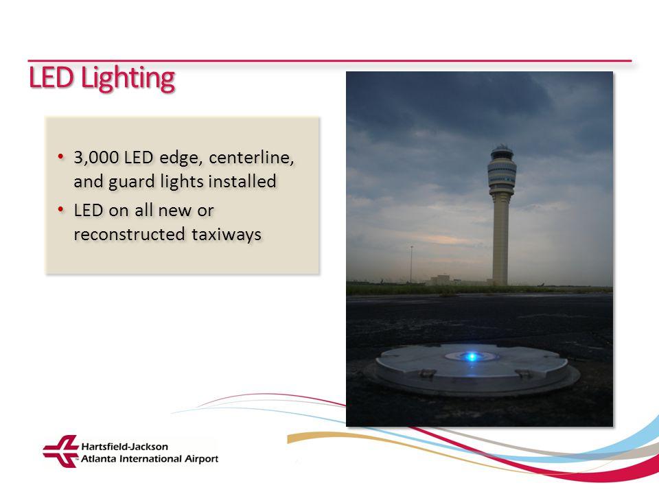 Hartsfield-Jackson Atlanta International Airport City of Atlanta Department of Aviation LED Lighting 3,000 LED edge, centerline, and guard lights inst