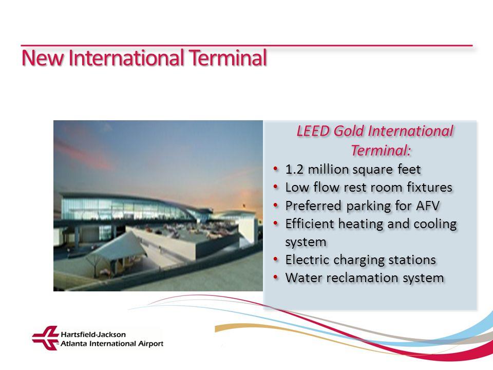 Hartsfield-Jackson Atlanta International Airport City of Atlanta Department of Aviation New International Terminal LEED Gold International Terminal: 1