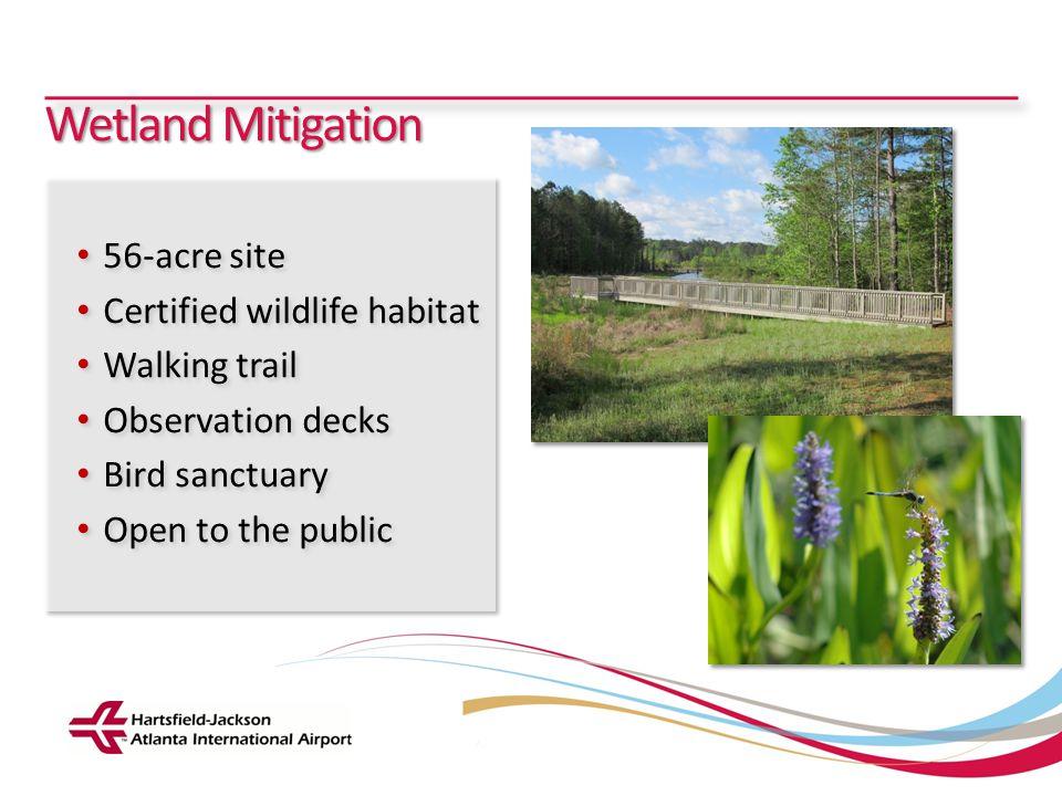 Hartsfield-Jackson Atlanta International Airport City of Atlanta Department of Aviation Wetland Mitigation 56-acre site Certified wildlife habitat Wal