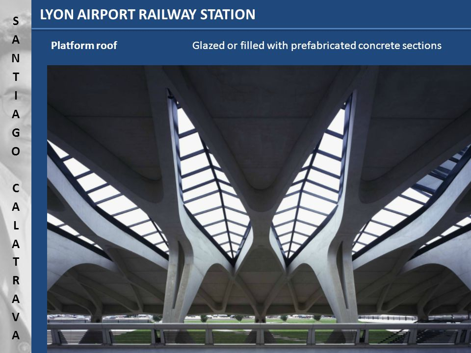 LYON AIRPORT RAILWAY STATION Platform roofGlazed or filled with prefabricated concrete sections