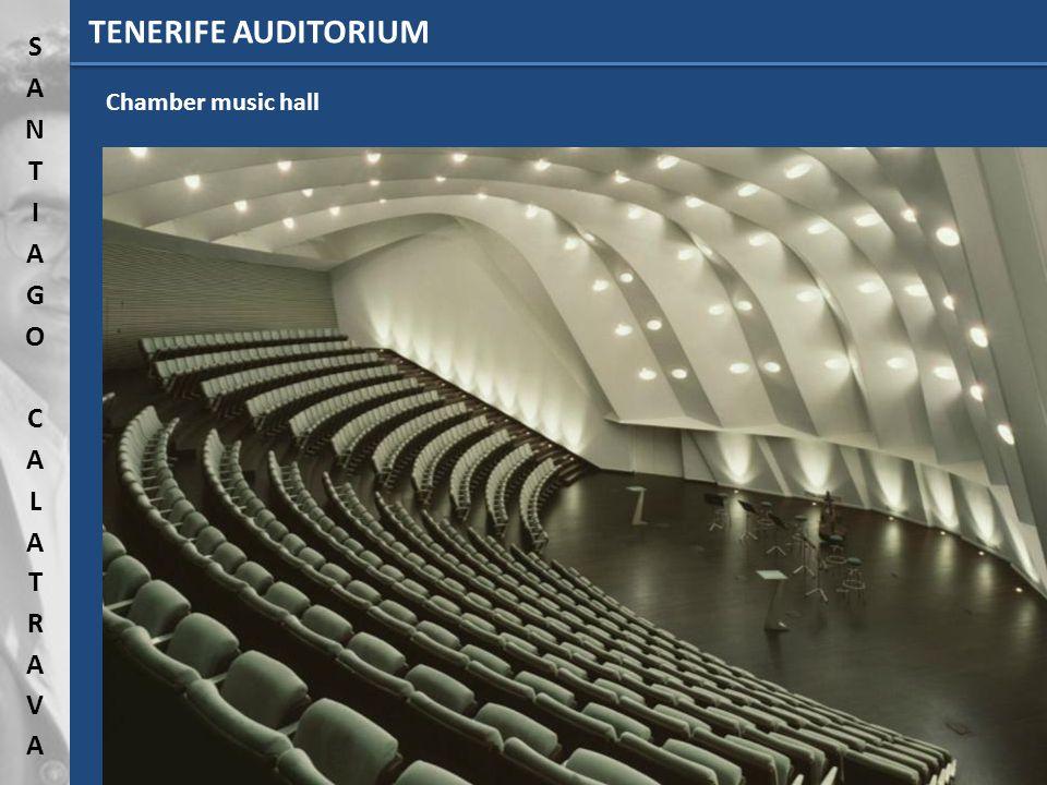 TENERIFE AUDITORIUM Chamber music hall