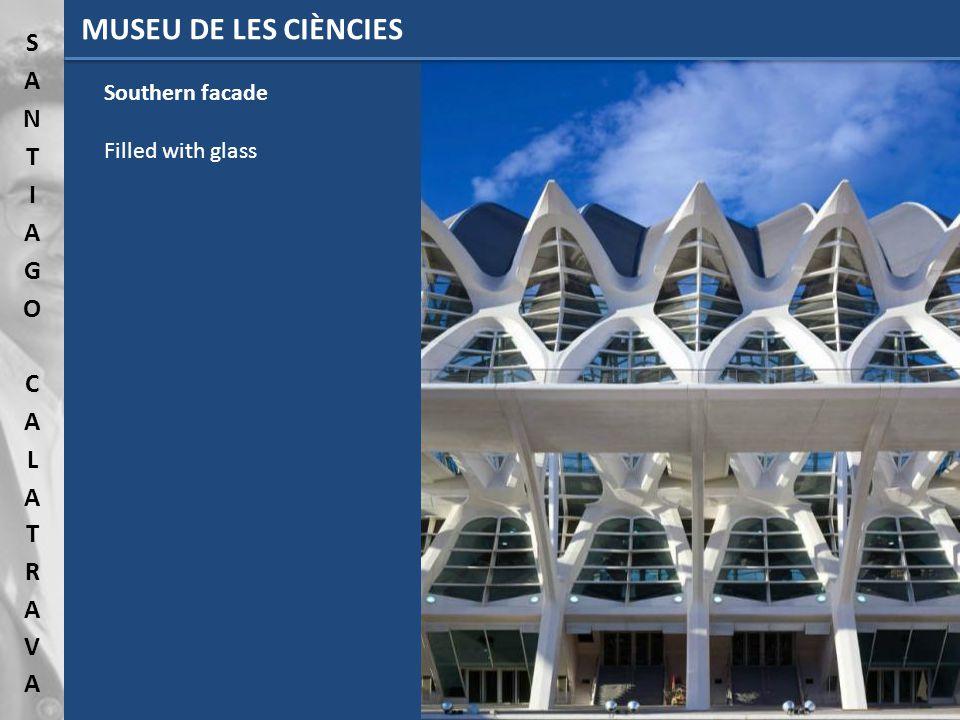 MUSEU DE LES CIÈNCIES Southern facade Filled with glass