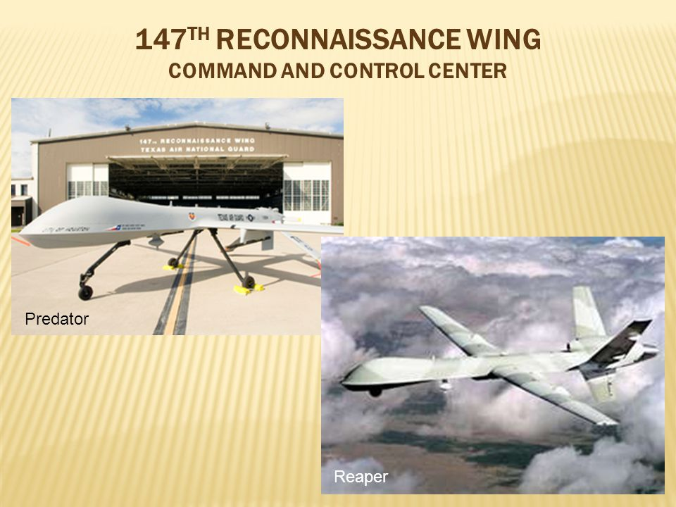 Predator Reaper 147 TH RECONNAISSANCE WING COMMAND AND CONTROL CENTER