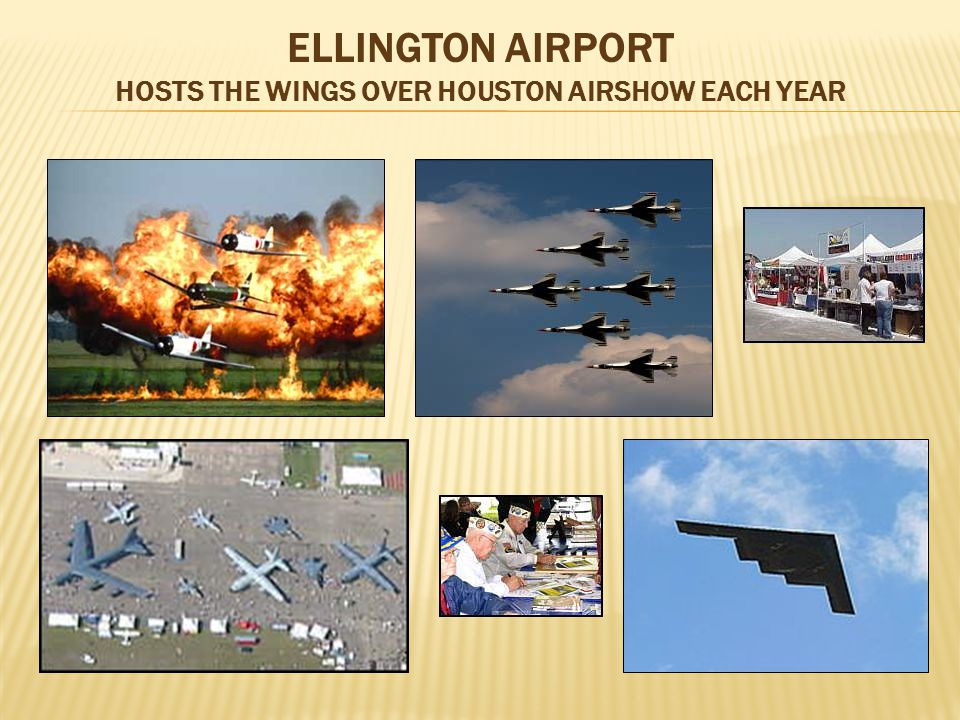 ELLINGTON AIRPORT HOSTS THE WINGS OVER HOUSTON AIRSHOW EACH YEAR