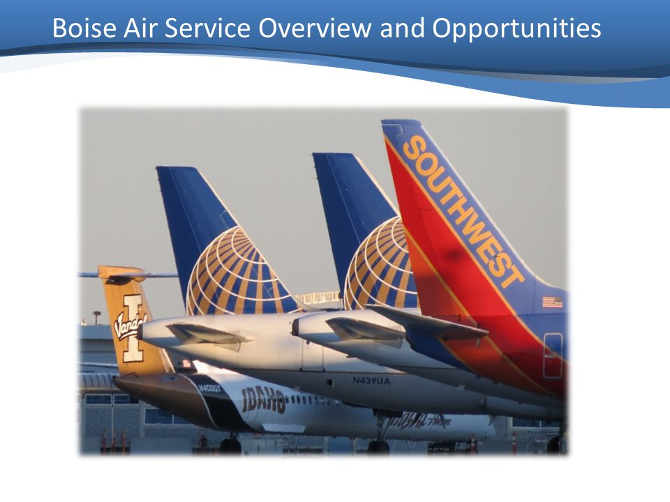 Boise Air Service Overview and Opportunities