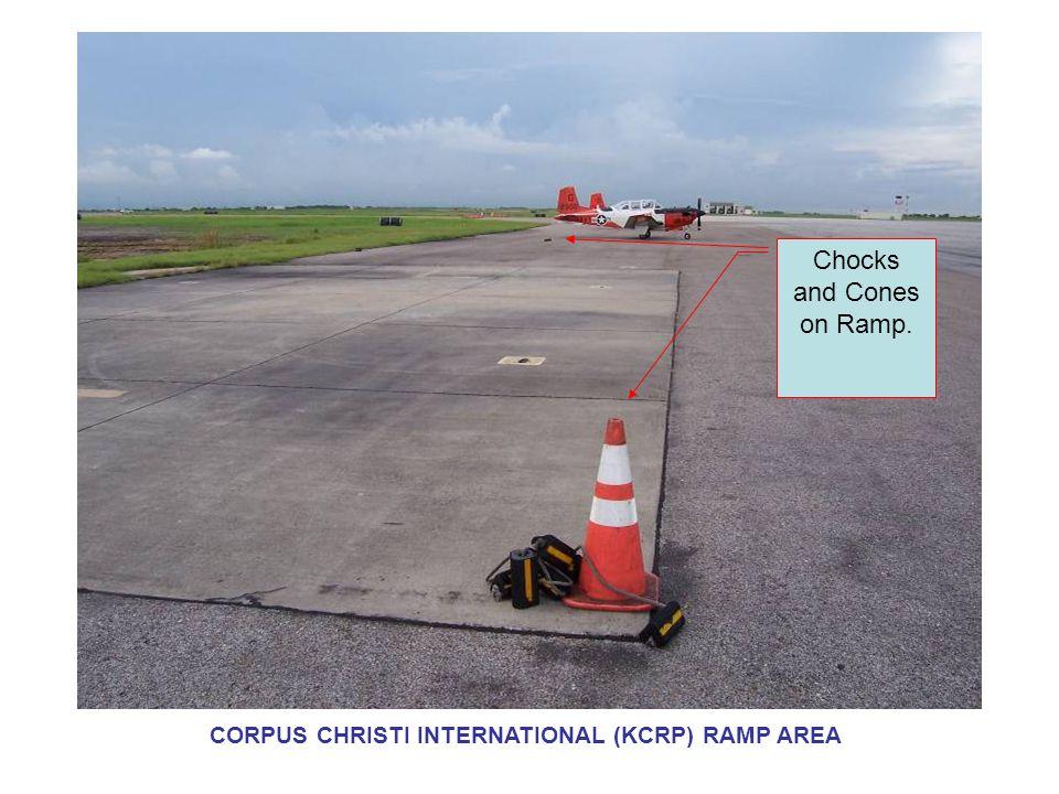Chocks and Cones on Ramp. CORPUS CHRISTI INTERNATIONAL (KCRP) RAMP AREA