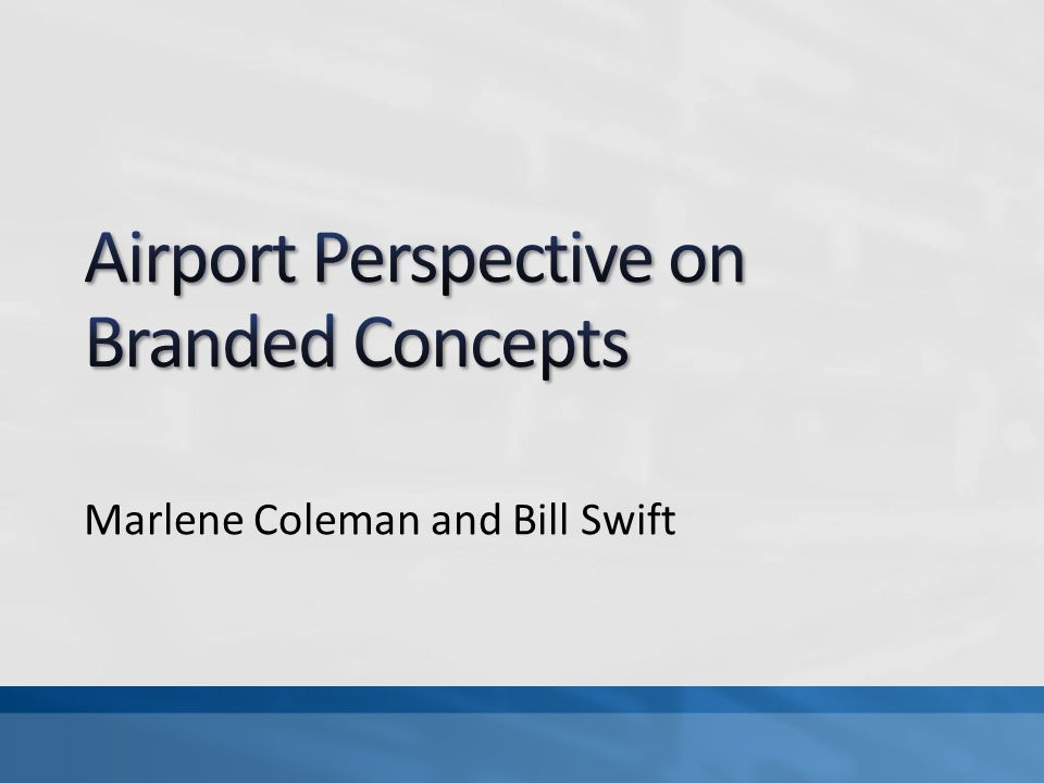 Airport Concessions Primary Objective To generate revenue for airport operations and provide quality goods, products and services that enlighten the passengers travel experience