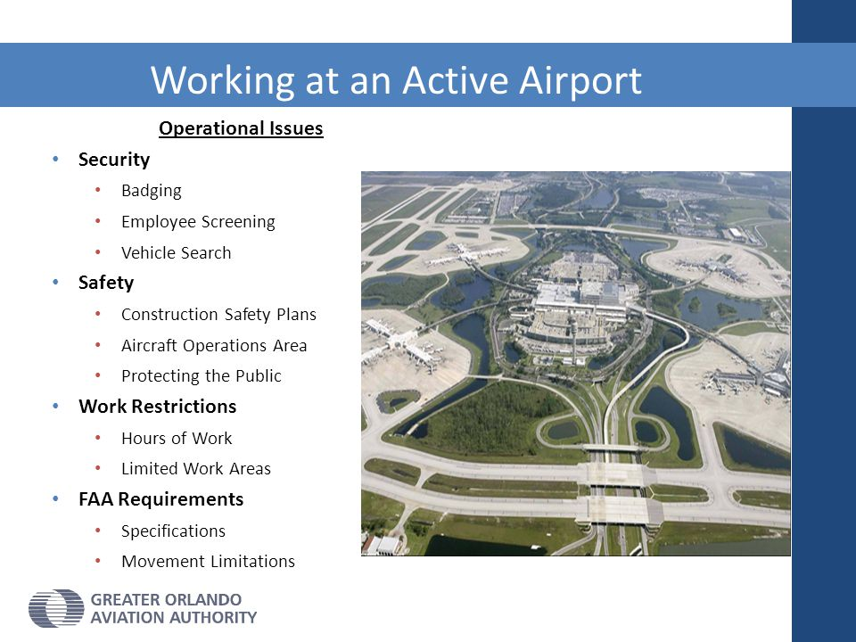 Operational Issues Security Badging Employee Screening Vehicle Search Safety Construction Safety Plans Aircraft Operations Area Protecting the Public