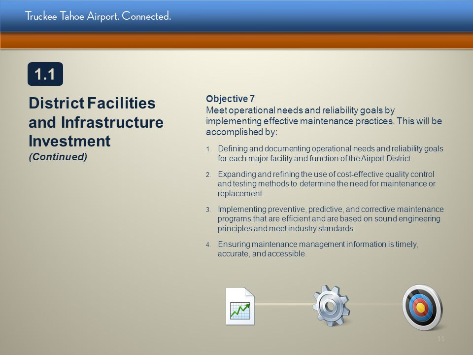 District Facilities and Infrastructure Investment (Continued) Objective 7 Meet operational needs and reliability goals by implementing effective maint