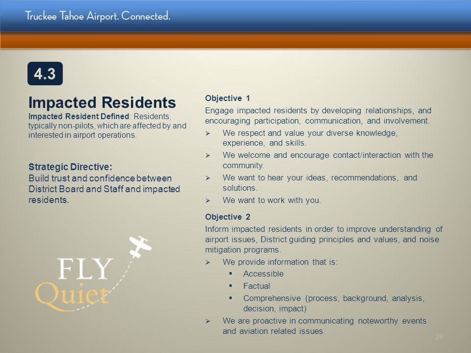 Impacted Residents Impacted Resident Defined: Residents, typically non-pilots, which are affected by and interested in airport operations. Objective 1