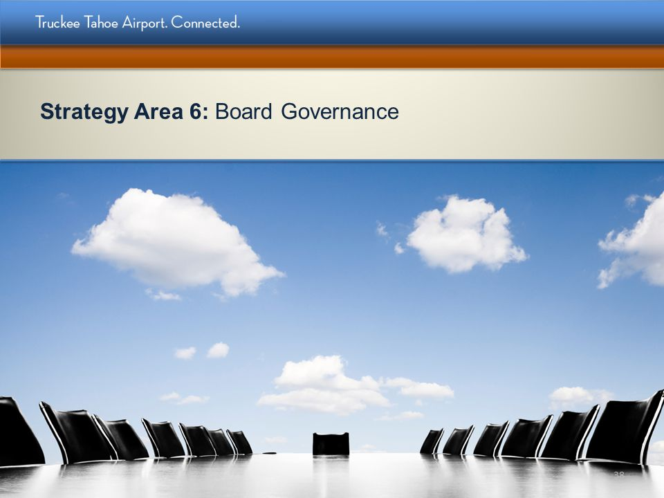Strategy Area 6: Board Governance 38