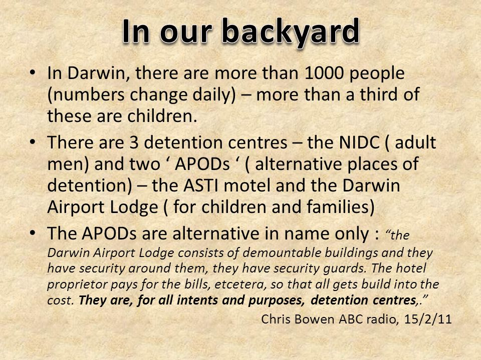 In Darwin, there are more than 1000 people (numbers change daily) – more than a third of these are children.