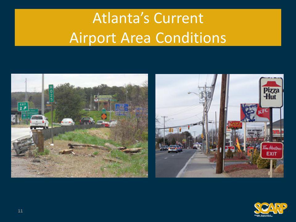 Atlantas Current Airport Area Conditions 11