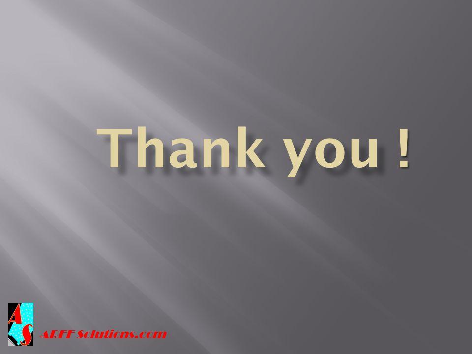 Thank you ! ARFF Solutions.com