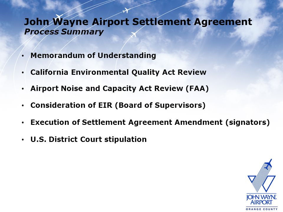 John Wayne Airport Settlement Agreement Process Summary Memorandum of Understanding California Environmental Quality Act Review Airport Noise and Capa