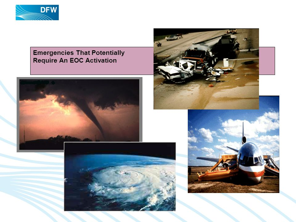 Emergencies That Potentially Require An EOC Activation