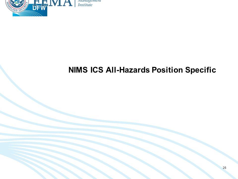 NIMS ICS All-Hazards Position Specific 26